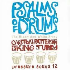 PSALMS OF DRUMS: THE BLACK & WHITE STORY-VARIOUS ARTISTS LP VG+ COVER VG+