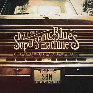 SUPERSONIC BLUES MACHINE-WEST OF FLUSHING SOUTH OF FRISCO CD *NEW*