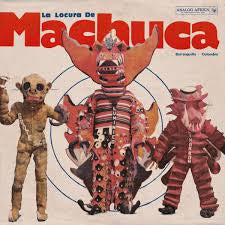 LA LOCURA DE MACHUCA 1975-1982-VARIOUS ARTISTS 2LP *NEW*