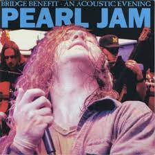 PEARL JAM-BRIDGE BENEFIT, AN ACOUSTIC EVENING CD NM