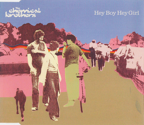 CHEMICAL BROTHERS THE-HEY BOY HEY GIRL CD SINGLE VG