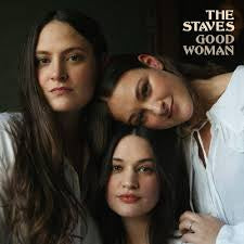STAVES THE-GOOD WOMAN LP *NEW*
