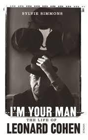 I'M YOUR MAN: THE LIFE OF LEONARD COHEN-SYLVIE SIMMONS BOOK *NEW*