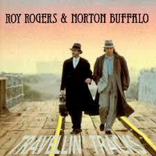 ROGERS ROY & NORTON BUFFALO-TRAVELLIN TRACKS CD *NEW*