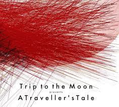 TRIP TO THE MOON-A TRAVELLER'S TALE CD *NEW*