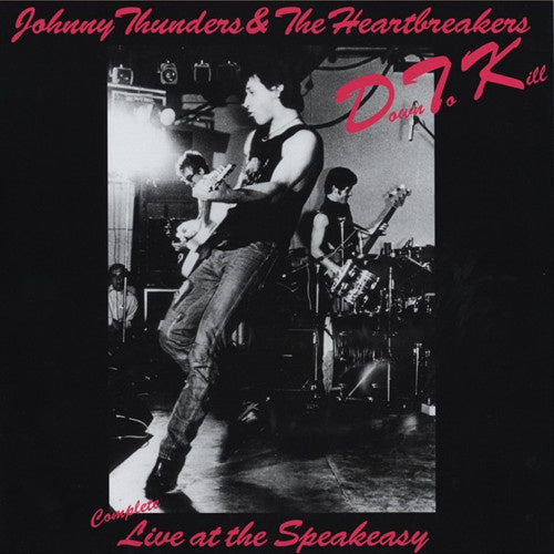 THUNDERS JOHNNY & THE HEARTBREAKERS-DOWN TO KILL RED AND WHITE VINYL *NEW*