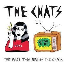 CHATS THE-THE FIRST TWO EPS BY THE CHATS CD *NEW*