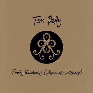 PETTY TOM-FINDING WILDFLOWERS (ALTERNATE VERSIONS) 3LP *NEW*