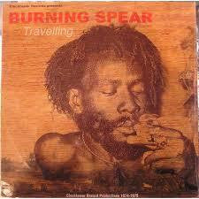 BURNING SPEAR-TRAVELLING LP *NEW*