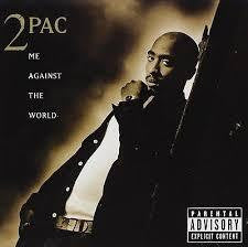 2PAC-ME AGAINST THE WORLD CD *NEW*