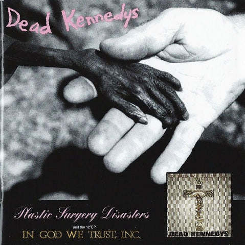 DEAD KENNEDYS-PLASTIC SURGERY DISASTERS & IN GOD WE TRUST INC CD *NEW*