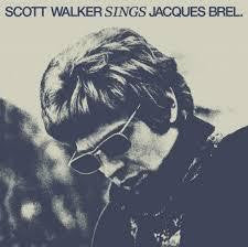 WALKER SCOTT-SINGS JAQUES BREL LP *NEW*
