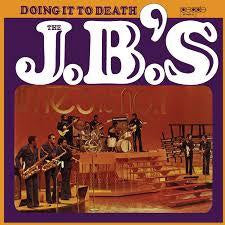 J.B.'S THE-DOING IT TO DEATH LP *NEW*