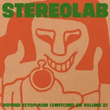 STEREOLAB-REFRIED ECTOPLASM (SWITCHED ON VOLUME 2) CLEAR VINYL 2LP *NEW*