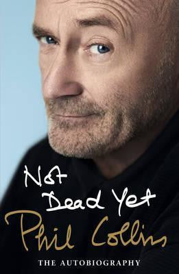 NOT DEAD YET PHIL COLLINS BOOK EX