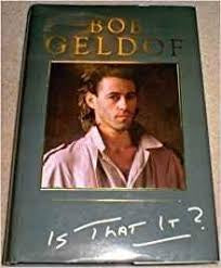 GELDOF BOB-IS THAT IT? BOOK VG
