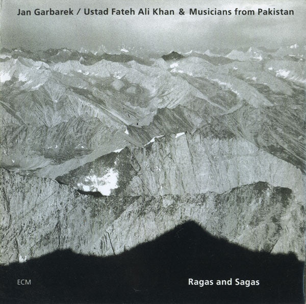 GARBAREK JAN, USTAD FATEH ALI KHAN & MUSICIANS FROM PAKISTAN-RAGAS & SAGAS CD G