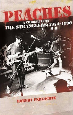 PEACHES: A CHRONICLE OF THE STRANGLERS 1974-1990 BOOK *NEW*