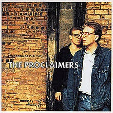"PROCLAIMERS THE-I'M GONNA BE (500 MILES) 12"" NM COVER EX"