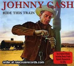 CASH JOHNNY-RIDE THIS TRAIN 2LP *NEW*