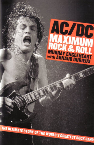 AC/DC MAXIMUM ROCK & ROLL-MURRAY ENGLEHEART BOOK VG
