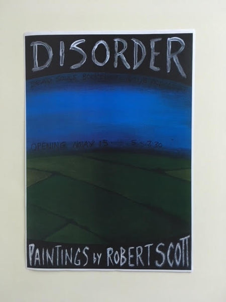 DISORDER PAINTINGS BY ROBERT SCOTT ART SHOW POSTER