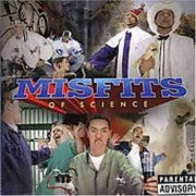 MISFITS OF SCIENCE-MOS PRESENTS... CD G