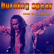 BURNING SPEAR-CHANT DOWN BABYLON 2CD *NEW*