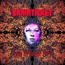 BRAINTICKET-LIVE IN ROME 1973 LP *NEW*