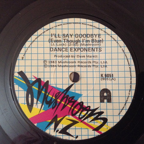 DANCE EXPONENTS-I'LL SAY GOODBYE 7'' VG+ COVER VG