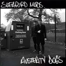 SLEAFORD MODS-AUSTERITY DOGS YELLOW VINYL LP *NEW*