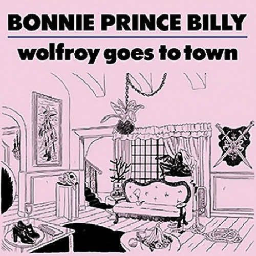 BONNIE PRINCE BILLY-WOLFROY GOES TO TOWN LP *NEW*