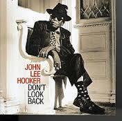 HOOKER JOHN LEE-DON'T LOOK BACK CD NM