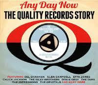 ANY DAY NOW THE QUALITY RECORDS STORY 3CD *NEW*