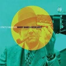 MANX HARRY & KEVIN BREIT-STRICTLY WHATEVER CD *NEW*