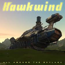 HAWKWIND-ALL ABOARD THE SKYLARK LP *NEW*
