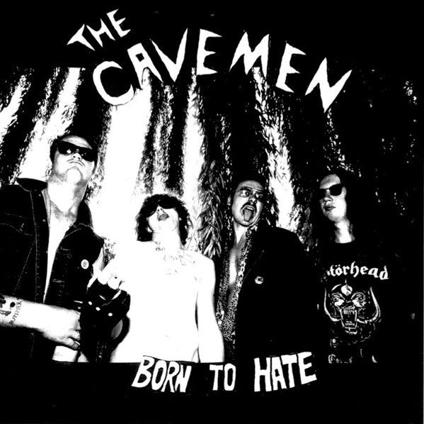 CAVEMEN THE-BORN TO HATE LP *NEW*