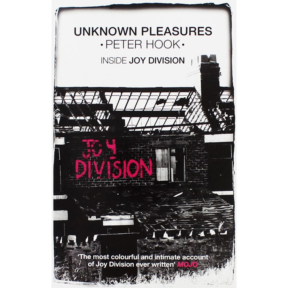 UNKNOWN PLEASURES: INSIDE JOY DIVISION-PETER HOOK BOOK *NEW*