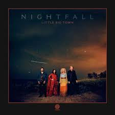 LITTLE BIG TOWN-NIGHTFALL CD *NEW*