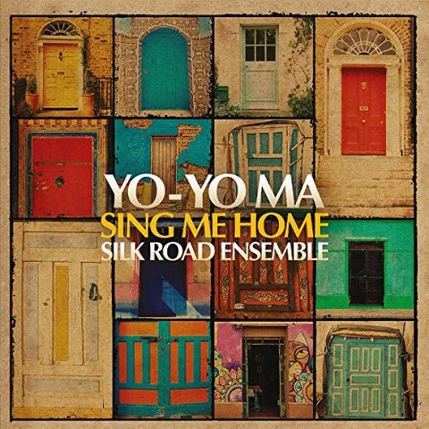 YO-YO MA SILK ROAD ENSEMBLE-SING ME HOME CD *NEW*