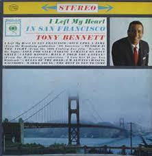 BENNETT TONY-LEFT MY HEART IN SAN FRANCISCO LP NM COVER VG+