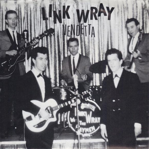 "WRAY LINK-VENDETTA 7"" *NEW*"