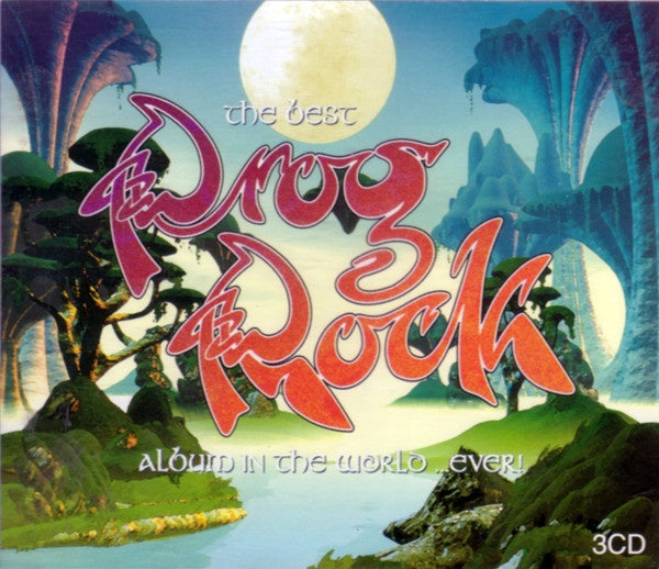 BEST PROG ROCK ALBUM IN THE WORLD EVER-VARIOUS ARTISTS 3CD VG