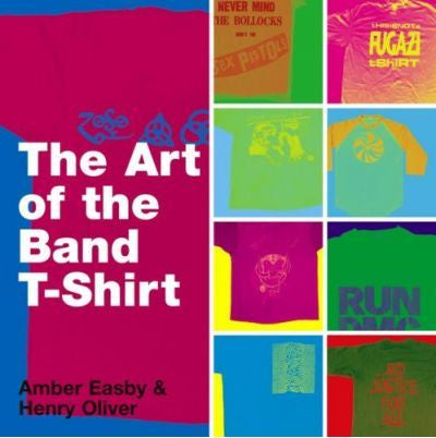 ART OF THE BAND T-SHIRT EASBY BOOK VG