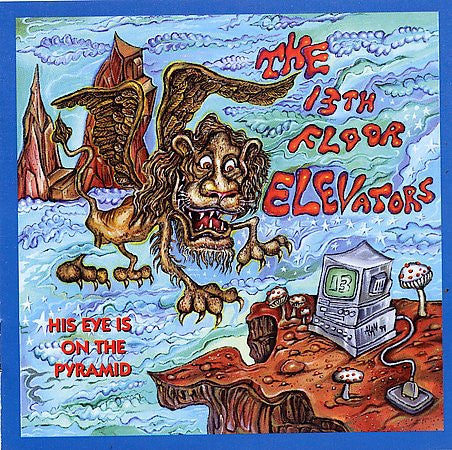 13TH FLOOR ELEVATORS-HIS EYE IS ON THE PYRAMID 2CD VG