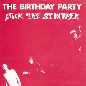 "BIRTHDAY PARTY THE-NICK THE STRIPER 7"" VG COVER VG+"