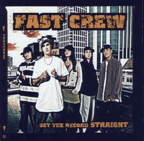 FAST CREW-SET THE RECORD STRAIGHT CD G