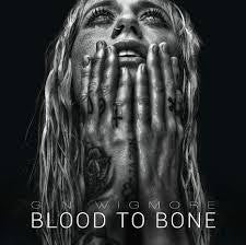 WIGMORE GIN-BLOOD TO BONE CD *NEW*