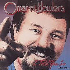 OMAR & THE HOWLERS-I TOLD YOU SO LP MNM COVER EX