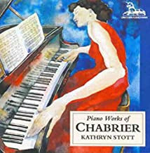 CHABRIER-PIANO WORKS OF CHABRIER KATHRYN STOTT CD VG